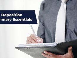 Key Deposition Summary Essentials